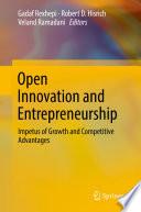 Open Innovation and Entrepreneurship Open Innovation And Entrepreneurship As Two Essential Ways