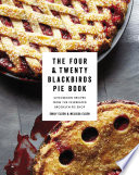 The Four   Twenty Blackbirds Pie Book