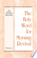 The Holy Word For Morning Revival The Direction Of The Lord S Move Today