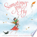 Sometimes You Fly Book PDF