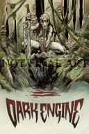 Dark Engine Volume 1