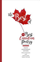 The Best of the Best Canadian Poetry in English by Anita Lahey