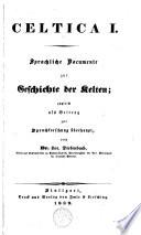 Sprachliche Documente zur Geschichte der Kelten...