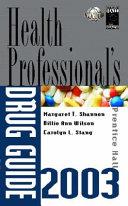 Prentice Hall Health Professionals Drug Guide 2003