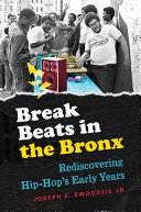 Break Beats in the Bronx