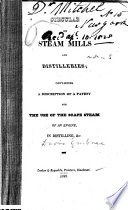 Circular on Steam Mills and Distilleries  Containing a Description of a Patent for the Use of the Scape Steam of an Engine in Distilling  Etc