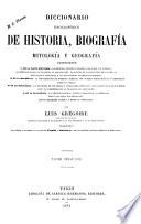 Diccionario enciclop  dico de historia  biograf  a  mitolog  a y geograf  a