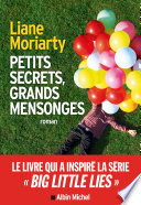 Big little lies  Petits secrets  grands mensonges     dition 2017