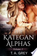 The Kategan Alphas Vol  2