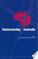 Restructuring Australia