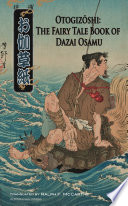 Otogizoshi  The Fairy Tale Book of Dazai Osamu  Translated