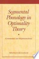 Segmental Phonology in Optimality Theory