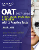 OAT 2017 2018 Strategies  Practice   Review with 2 Practice Tests