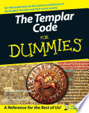 The Templar Code For Dummies Templar Brought To You By