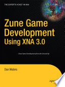 Zune Game Development using XNA 3 0