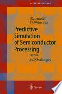 Predictive Simulation of Semiconductor Processing Pdf/ePub eBook