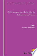 Mobility Management and Quality of service for Heterogeneous Networks