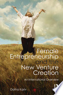 Female Entrepreneurship and the New Venture Creation