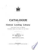 Catalogue of the Central Lending Library  excluding Fiction in English  Children s Books  and Books for the Blind