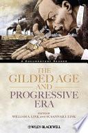 The Gilded Age and Progressive Era