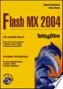 Flash MX 2004   Tutto   Oltre