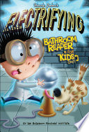 Uncle John S Electrifying Bathroom Reader For Kids Only Collectible Edition