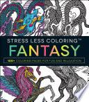 Stress Less Coloring   Fantasy