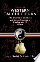 The Art of Western Tai Chi Ch uan