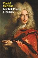 Me Talk Pretty One Day-book cover