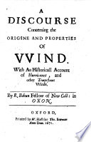 A Discourse Concerning the Origine and Properties of Wind