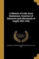MEMOIR OF LADY ANNA MACKENZIE