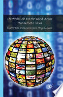 The World Told and the World Shown  Multisemiotic Issues