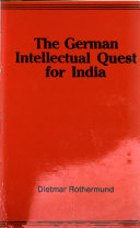 The German Intellectual Quest For India