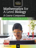 Mathematics for A Level Biology