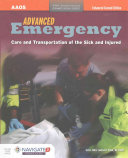 Advanced Emergency Care and Transportation of the Sick and Injured  Enhanced Second Edition
