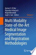 Multi Modality State Of The Art Medical Image Segmentation And Registration Methodologies