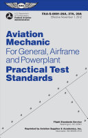 Aviation Mechanic Practical Test Standards for General  Airframe and Powerplant