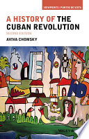 A History of the Cuban Revolution