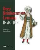 Deep Reinforcement Learning in Action Book