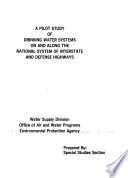 A Pilot Study of Drinking Water Systems on and Along the National System of Interstate and Defense Highways