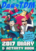 Official DanTDM 2017 Diary and Activity Book