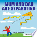 Mum And Dad Are Separating