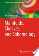 Manifolds  Sheaves  and Cohomology
