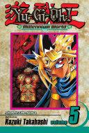 Yu Gi Oh   Millennium World  Vol  5