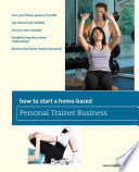 How to Start a Home-Based Personal Trainer Busines