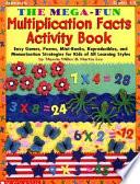 The Mega-Fun, Multiplication Facts Activity Book