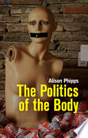 Ebook The Politics of the Body Epub Alison Phipps Apps Read Mobile