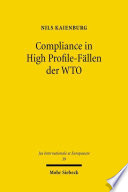 Compliance in High Profile-Fällen der WTO