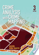 Crime Analysis With Crime Mapping book