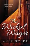 The Wicked Wager